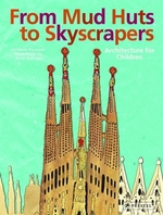 Book cover of FROM MUD HUTS TO SKYSCRAPERS