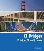 Book cover of 13 BRIDGES CHILDREN SHOULD KNOW