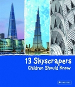 Book cover of 13 SKYSCRAPERS CHILDREN SHOULD KNOW