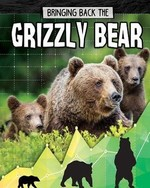 Book cover of BRINGING BACK THE GRIZZLY BEAR