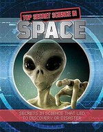 Book cover of TOP SECRET SCIENCE IN SPACE