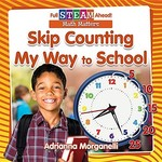 Book cover of SKIP COUNTING MY WAY TO SCHOOL