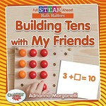 Book cover of BUILDING TENS WITH MY FRIENDS