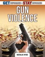 Book cover of GUN VIOLENCE
