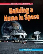 Book cover of BUILDING A HOME IN SPACE