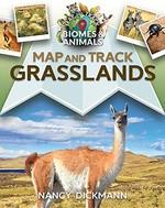Book cover of MAP & TRACK GRASSLANDS