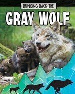 Book cover of BRINGING BACK THE GRAY WOLF