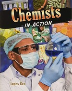 Book cover of CHEMISTS IN ACTION
