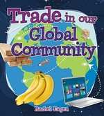 Book cover of TRADE IN OUR GLOBAL COMMUNITY