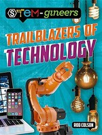 Book cover of TRAILBLAZERS OF TECHNOLOGY