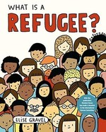 Book cover of WHAT IS A REFUGEE