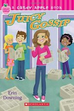 Book cover of CANDY APPLE 19 JUICY GOSSIP