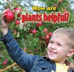 Book cover of HOW ARE PLANTS HELPFUL