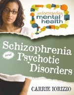Book cover of SCHIZOPHRENIA & PSYCHOTIC DISORDERS