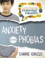 Book cover of ANXIETY & PHOBIAS