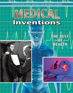 Book cover of MEDICAL INVENTIONS THE BEST OF HEALTH