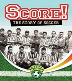 Book cover of SCORE THE STORY OF SOCCER