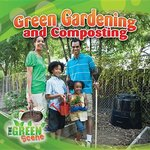 Book cover of GREEN GARDENING & COMPOSTING