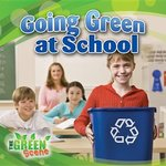 Book cover of GOING GREEN AT SCHOOL
