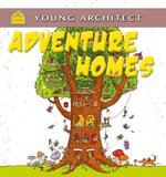 Book cover of ADVENTURE HOMES