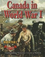Book cover of CANADA IN WORLD WAR 1 OUTSTANDING VICTOR