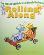 Book cover of ROLLING ALONG WHEELS & AXLES