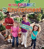 Book cover of BE THE CHANGE FOR THE ENVIRONMENT