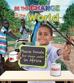 Book cover of BE THE CHANGE IN THE WORLD