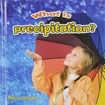 Book cover of WHAT IS PRECIPITATION
