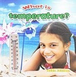 Book cover of WHAT IS TEMPERATURE