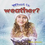 Book cover of WHAT IS WEATHER