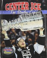 Book cover of CENTER ICE THE STANLEY CUP