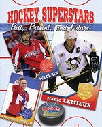Book cover of HOCKEY SUPERSTARS PAST PRESENT & FUTURE