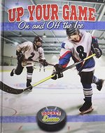 Book cover of UP YOUR GAME ON & OFF THE ICE