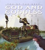 Book cover of 10 OF THE BEST GOD & GODDESS STORIES