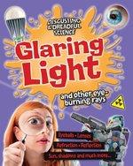 Book cover of GLARING LIGHT & OTHER EYE-BURNING RAYS