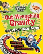 Book cover of GUT-WRENCHING GRAVITY & OTHER FATAL FORC