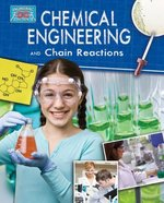Book cover of CHEMICAL ENGINEERING & THE CHAIN REACT
