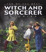 Book cover of 10 OF THE BEST WITCH & SORCERER STORIES