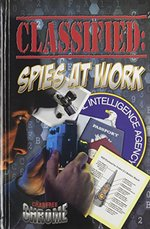 Book cover of CLASSIFIED SPIES AT WORK