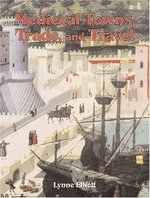 Book cover of MEDIEVAL TOWNS TRADE TRAVEL