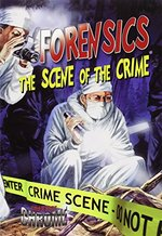 Book cover of FORENSICS SCENE OF THE CRIME - CHROME