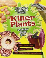 Book cover of KILLER PLANTS & OTHER GREEN GUNK