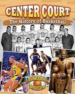 Book cover of CENTER COURT THE HIST OF BASKETBALL