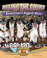 Book cover of RULING THE COURT BASKETBALL'S BIGGEST WI