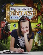 Book cover of HT WRITE A FANTASY STORY