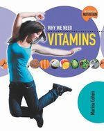 Book cover of WHY WE NEED VITAMINS