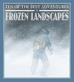 Book cover of 10 OF THE BEST ADVENTURES IN FROZEN LAND