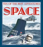 Book cover of 10 OF THE BEST ADVENTURES IN SPACE