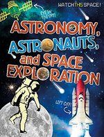 Book cover of ASTRONOMY ASTRONAUTS & SPACE EXPLORATION